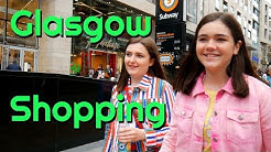 SHOPPING IN GLASGOW | TheScottishSisters