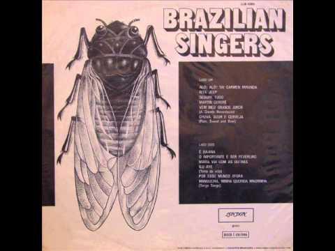 Brazilian Singers - LP 1972 - Album Completo / Full Album