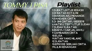 Tommy J Pisa Koleksi Lagu Terbaik Sepanjang Karir  HQ Audio !!!