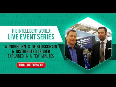 4 Ingredients of Blockchain & Distributed Ledger Explained in a Few Minutes