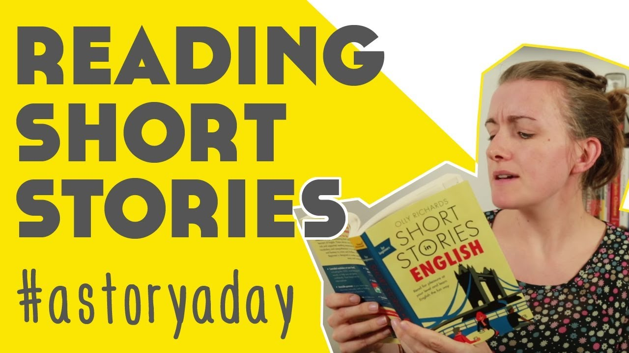 #astoryaday Reading English Short Stories by Olly Richards