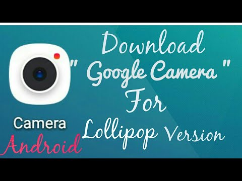 (No Root) How to download google camera on android [Lolipop Version]