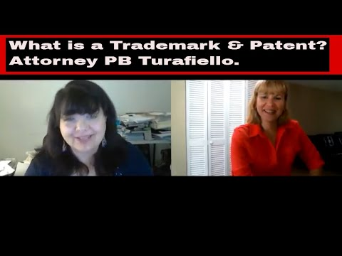 What is a Trademark and Patent? 2018 (PB Turafiello)Expert Attorney Ep 7