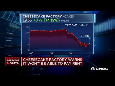 The Cheesecake Factory Won't Be Able to Pay Rent on April 1 in ...
