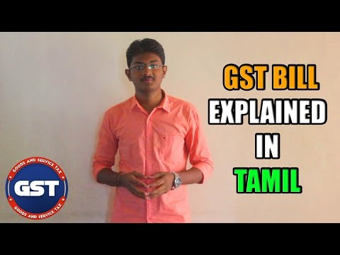 What is GST bill  || In Tamil || explained about taxes