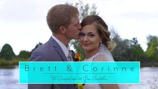 """We Complement One Another"" - Brett and Corinne"