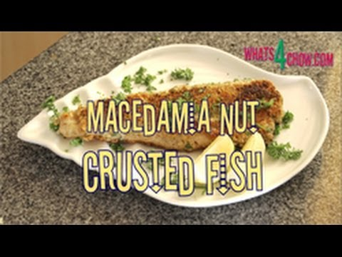 Macadamia Nut Crusted Fish - How To Make Macadamia Nut Crusted Fish At Home!