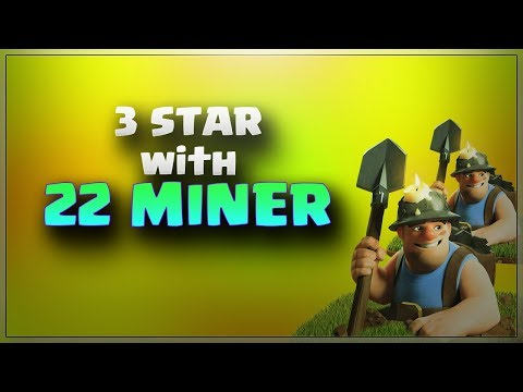 3 Stars with 22 MINERS | Top 3 Star Attack | TH11 War Strategy #133 | COC 2017 |