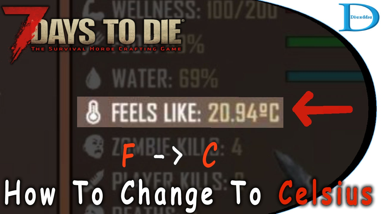 How To Switch To Celsius Tempuratures In 7 Days To Die Alpha 15