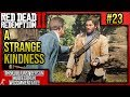 """Red Dead Redemption 2: First Person Mode No HUD Walkthrough P.23 """"A Strange Kindness"""" w/Commentary"""