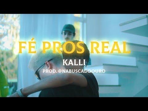 Kalli - Fé Pros Real mp3 baixar