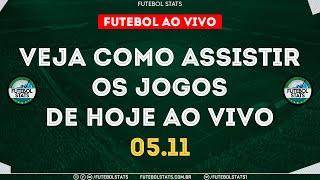 Jogos de Hoje - Onde Assistir Futebol Ao Vivo na TV - Guia dos jogos Internet Online - 05/11 Futemax