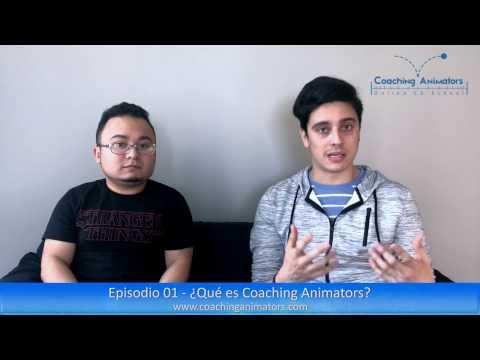 Coaching Animators | Episodio 01 - ¿Qué Es Coaching Animators?
