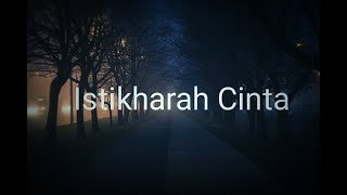 Download lagu Sigma- Istikharah Cinta + Lirik Lagu