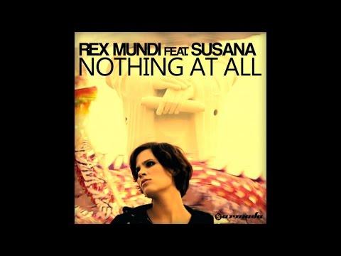 Rex Mundi, Susana - Nothing At All (Beat Service Juicy Remix)