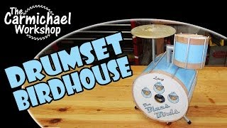 Drumset Birdhouse - An Outdoor Woodworking Art Project