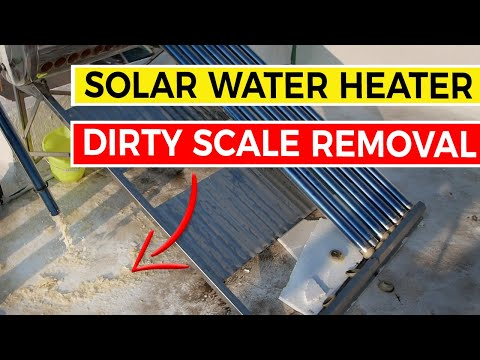Cleaning A Solar Water Heater Tubes And Tank 🌞