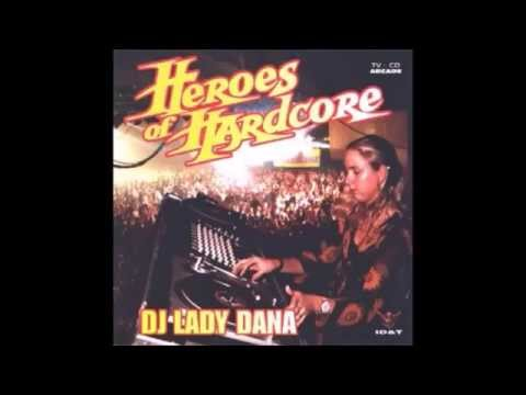 DJ Lady Dana* ‎– Heroes Of Hardcore 1996