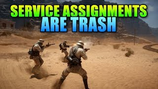 Service Assignments Are Trash - Battlefield 1