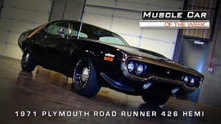 Muscle Car Of The Week Video #63: 1971 Plymouth Road Runner 426 Hemi
