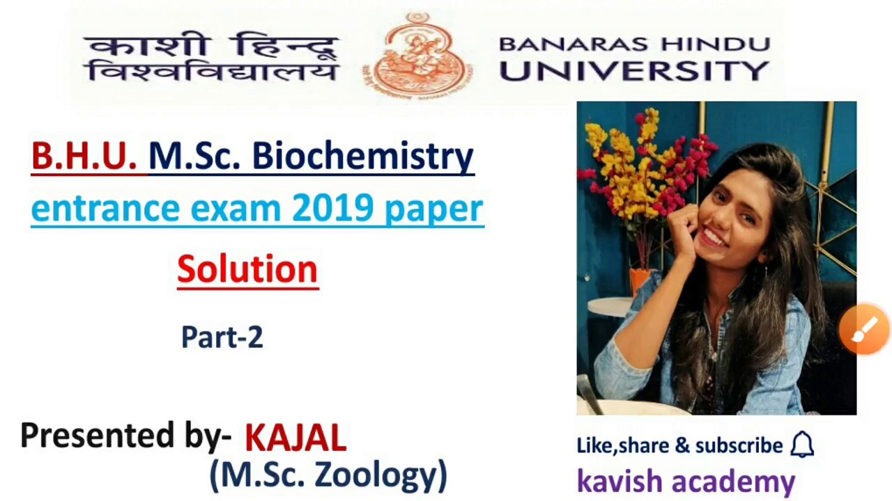 Bhu M Sc Biochemistry Entrance Exam 2019 Solved Paper Part 2 By Kajal Youtube