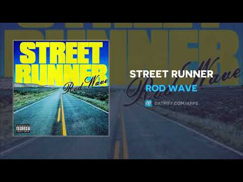 Rod Wave – Street Runner (AUDIO)
