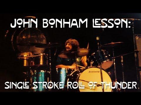John Bonham Drum Lesson: Single Stroke Roll Of Thunder