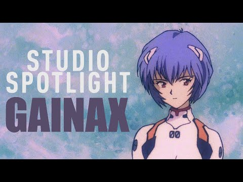 Anime - Industry Spotlight: Gainax