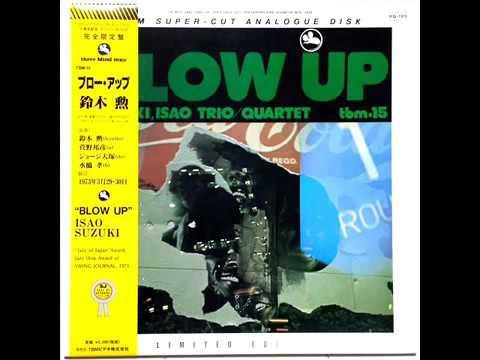 Isao Suzuki Quartet-Blow Up