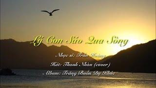 Lý Con Sáo Qua Sông - Thanh Nhàn (cover)