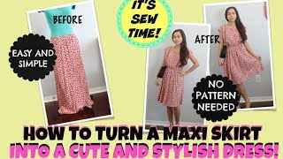 DIY TURN  A MAXI SKIRT INTO A STYLISH SUMMER DRESS, EASY SEWING, BEGINNER SEWING