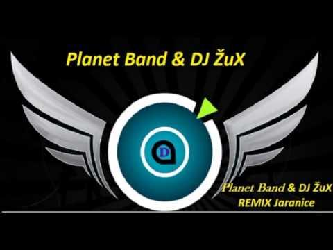 Planet Band Jaranice REMIX 2013 (DJ Žux)