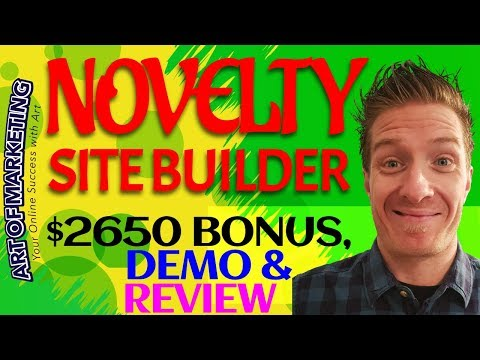 Novelty Site Builder Review 🔥Demo🔥$2650 Bonus🔥 Novelty Site Builder Review🔥