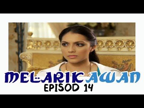 Melarik Awan | Episod 14