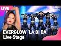 LIVE EVERGLOW 에버글로우 'LA DI DA' Showcase Stage 쇼케이스 무대 E:U,SIHYEON,MIA,ONDA,AISHA,YIREN 통통TV