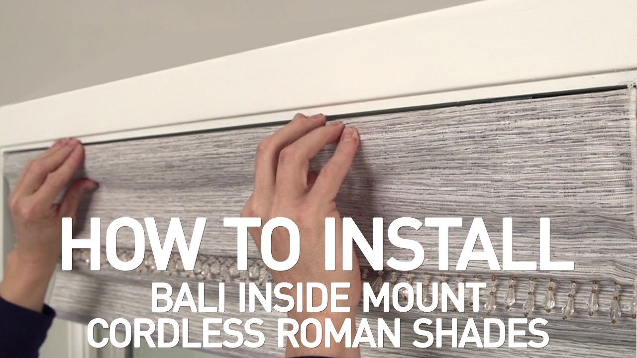 How To Install Bali Cordless Roman Shades Inside Mount You