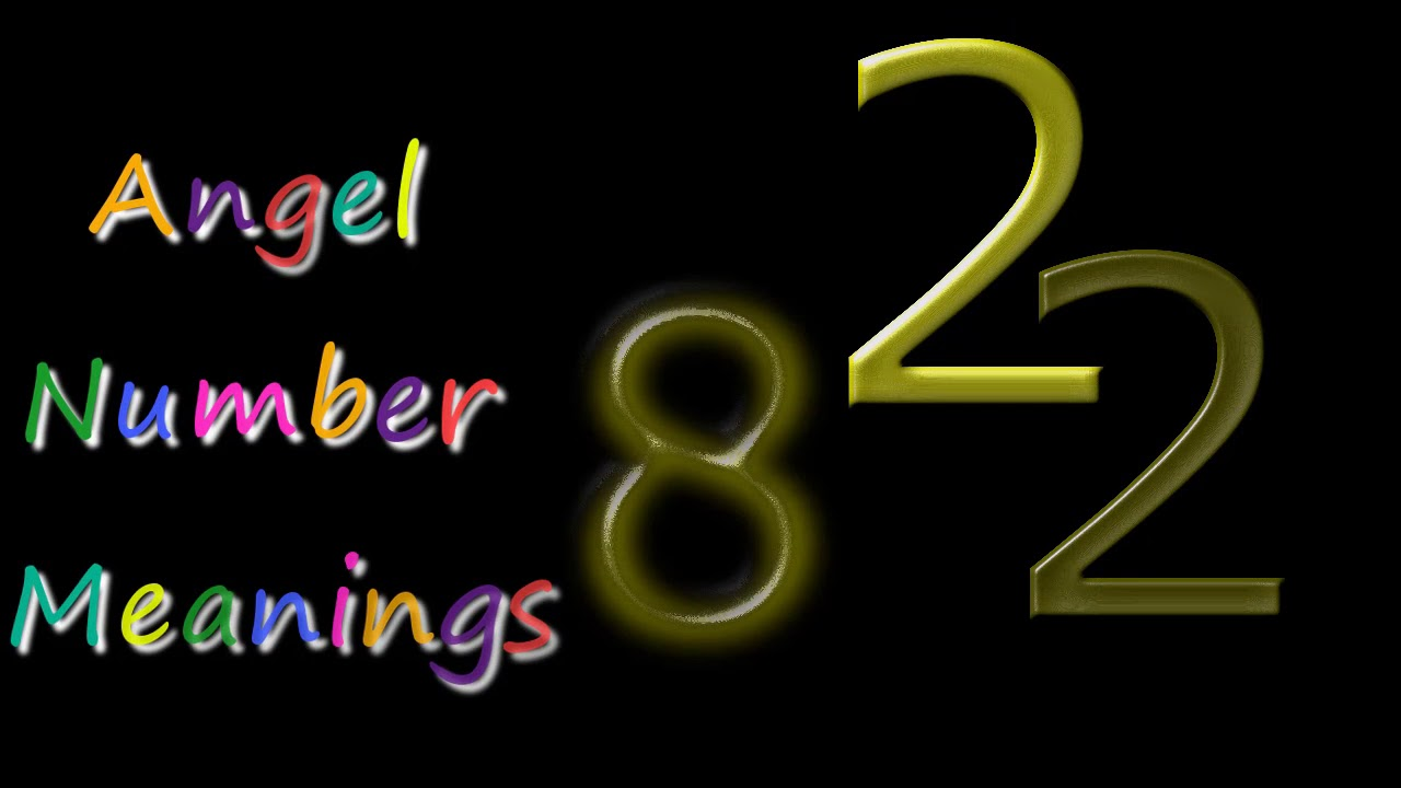Angel Number 822 – Meaning and Symbolism - Angel Numbers Meaning