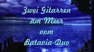 Zwei Gitarren am Meer vom Batavia-Duo wmv