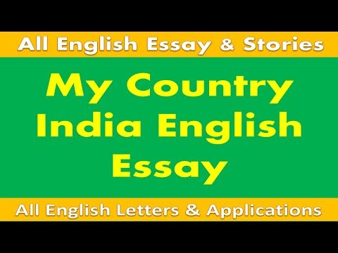 My Country India English Essay