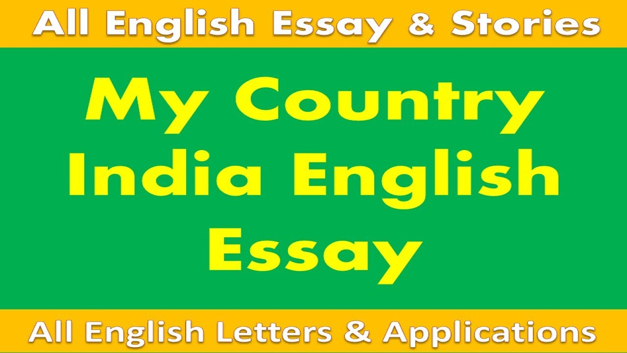 my country india english essay  youtube youtube premium