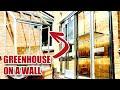 Building a Wall Hung Greenhouse / Window Garden [7]