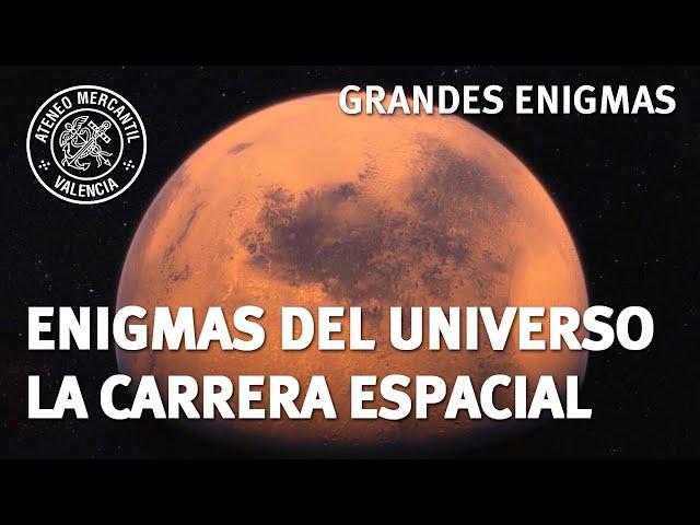 Enigmas del Universo. La carrera espacial