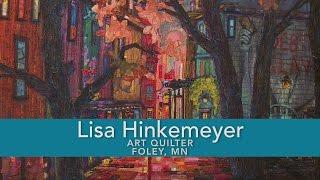 Lisa Hinkemeyer Art Quilter