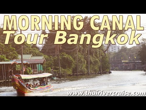 Morning Canal Tour Bangkok Chaophraya River Sight Seeing Thailand