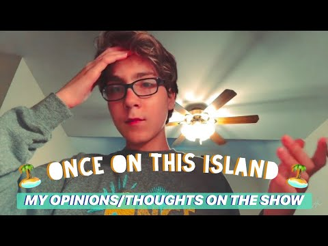 My Review On Once On This Island the musical
