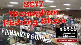 Monaghan Fishing Show; Dillsburg, PA 2017: Episode 442