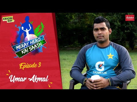 Meray Hero Kai Saath - Episode 3: Umar Akmal Edition