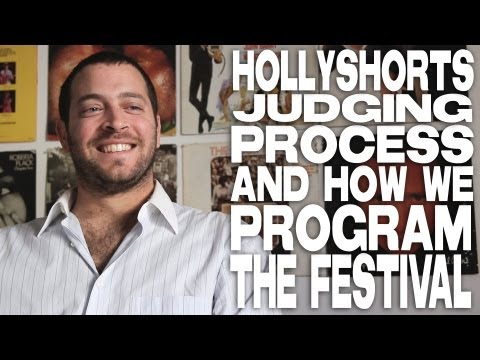 HollyShorts Judging Process And How We Program The Festival by Daniel Sol