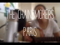 The Chainsmokers - Paris (Cover)