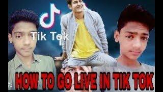 HOW TO GO LIVE IN TIK TOK | FULL TUTORIAL IN HINDI AND URDU |
